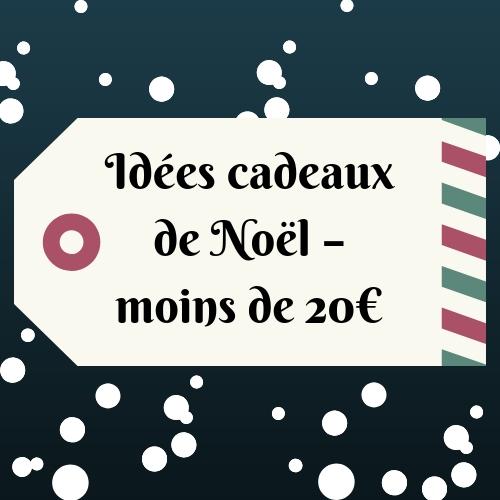 Idées cadeaux de Noël – moins de 20€ – Norma Wallace Lifestyle